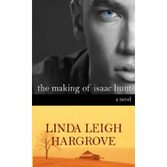 The Making of Isaac Hunt by Linda Hargrove